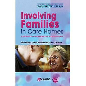 Som involverar familjer i vårdhem - en relation-inriktad strategi att