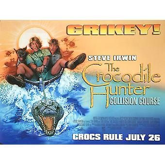 Crocodile Hunter (yksipuolinen) alkuperäinen elokuva juliste