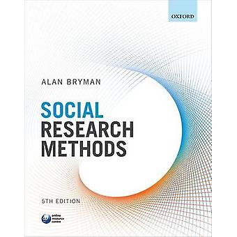 Social Research Methods by Alan Bryman