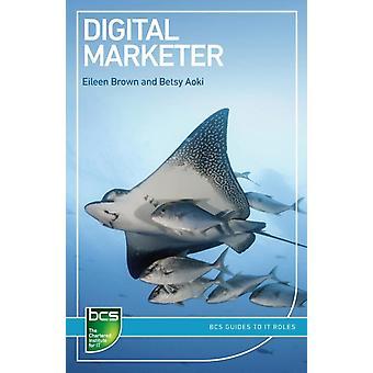 Digital Marketer by Brown & Eileen