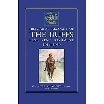 Historical Records of the Buffs (East Kent Regiment) 3rd Foot 1914-1919