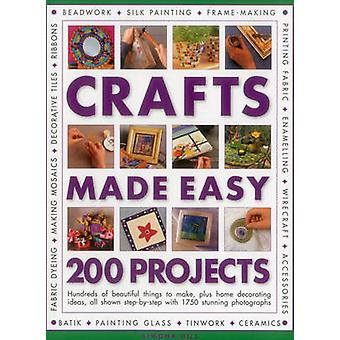Crafts Made Easy - 200 Projects by Simona Hill - 9781780193762 Book