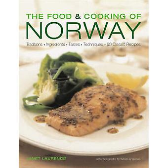Food and Cooking of Norway by Janet Laurence