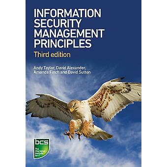 Information Security Management Principles Third edition by Taylor & Andy