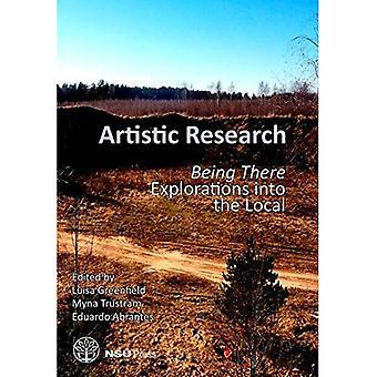 Künstlerische Forschung: Dabeisein: Erforschungen in der lokalen