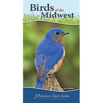 Birds of the Midwest by Stan Tekiela - 9781591934066 Book
