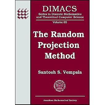 The Random Projection Method by Santosh Vempala - 9780821837931 Book
