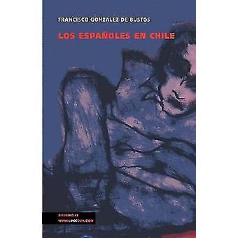 Los Espanoles En Chile av Francisco Gonzales de Bustos