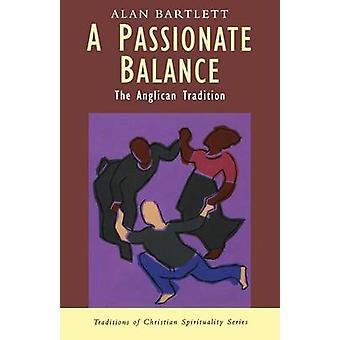A Passionate Balance by Alan Bartlett