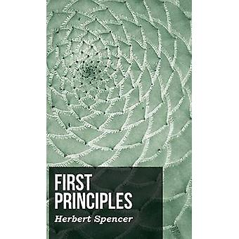 First Principles by Spencer & Herbert