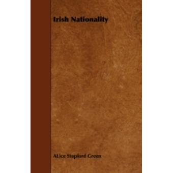 Irish Nationality by Green & ALice Stopford