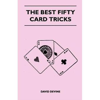The Best Fifty Card Tricks by Devine & David