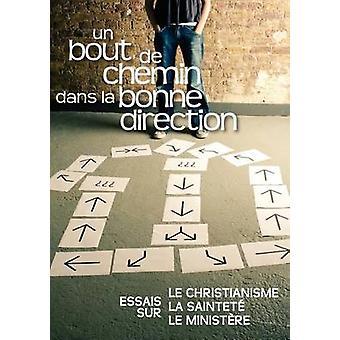 Un bout de chemin dans la bonne direction FRENCH Journey in the Right Direction by Crocker & Gustavo