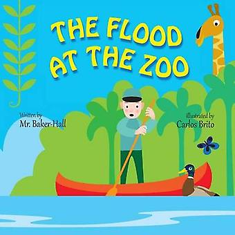 The Flood at the Zoo by BakerHall & Mr.