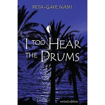 I too Hear the Drums stories revised edition by Nash & PetaGaye
