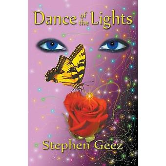 Dance of the Lights by Geez & Stephen