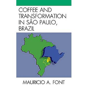 Coffee and Transformation in Sao Paulo Brazil by Font & Mauricio