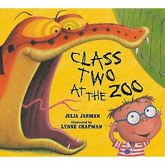 Class Two at the Zoo by Julia Jarman & Illustrated by Lynne Chapman