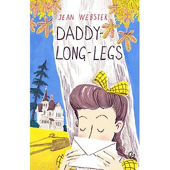 DaddyLongLegs by Jean Webster