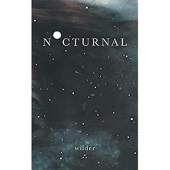 Nocturnal by Wilder Poetry - 9781524850968 Book
