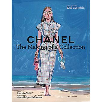Chanel - The Making of a Collection by Laetitia Cenac - 9781419740084