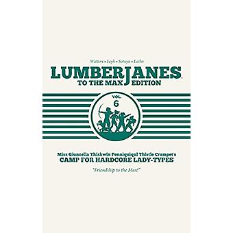 Lumberjanes - To the Max Vol. 6 by Shannon Watters - 9781684154944 Book