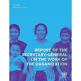 Report of the Secretary-General on the Work of the Organization - Annu