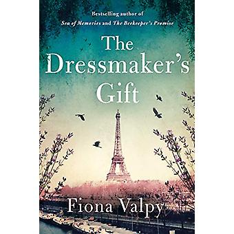 The Dressmaker's Gift by Fiona Valpy - 9781542005135 Book