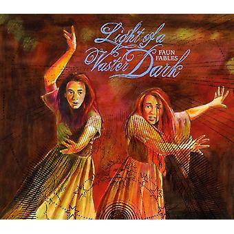 Faun Fables - Light of a Vaster Dark [CD] USA import