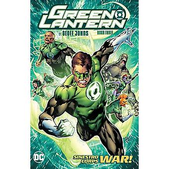 Green Lantern par Geoff Johns Book Three par Johns & GeoffEthan & Van Sciver