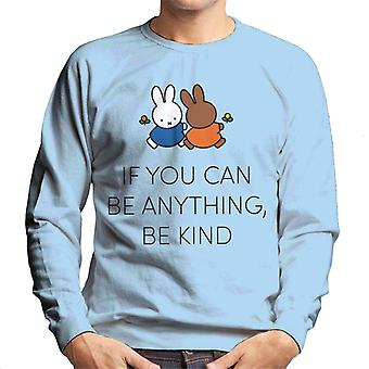 Miffy If You Can Be Anything Be Kind Men's Sweatshirt
