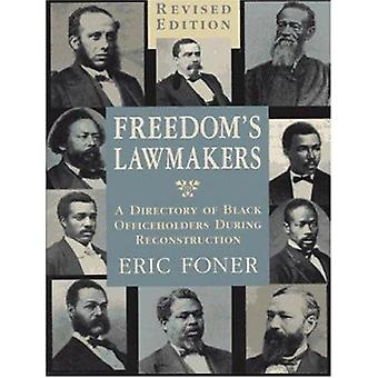 Freedom's Lawmakers - A Directory of Black Officeholders During Recons