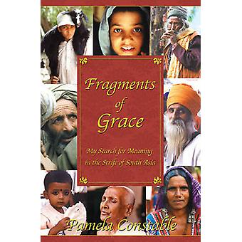 Fragments of Grace by Pamela Constable