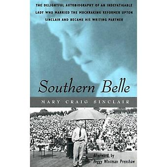 Southern Belle by Mary Craig Sinclair