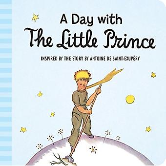 Day with the Little Prince by Antoine de Saint Exupery