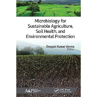 Microbiology for Sustainable Agriculture Soil Health and Environmental Protection