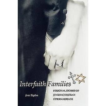 Familles interconfessionnelles Histoires personnelles de mariages mixtes juifschrétiens