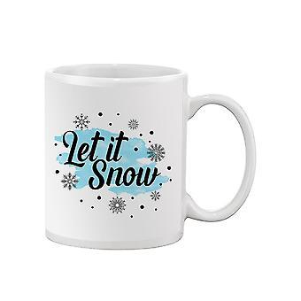 Let It Snow Mug -SPIdeals Designs