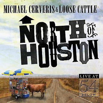 Cerveris, Michael/Loose Cattle - North of Houston: Live at 54 Below [CD] USA import