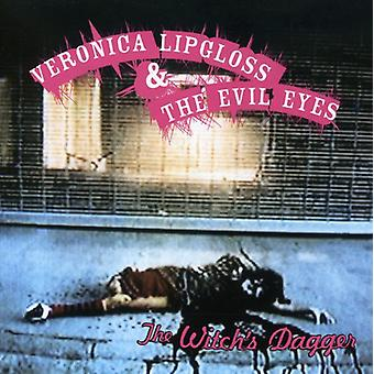 Veronica Lipgloss & the Evil Eyes - Witch's Dagger [CD] USA import