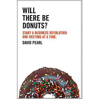 Y aura-t-il des Donuts? -Démarrer une révolution une réunion d'affaires à un T
