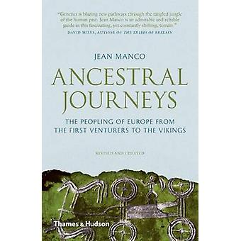 Ancestral Journeys - The Peopling of Europe from the First Venturers t