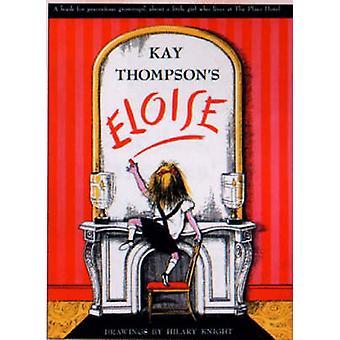 Eloise von Kay Thompson - 9780743489768 Buch