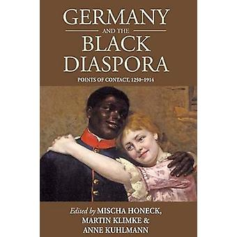 Tyskland och den svarta diasporan - pekar av kontakt - 1250-1914 av diverse