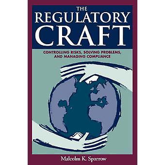 La réglementation Craft - maîtrise des risques - résolution de problèmes - et Mana