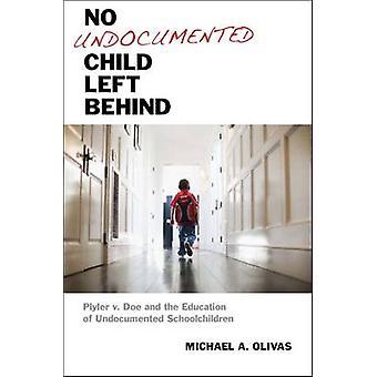 文書化されていない子供取り残される - Plyler v Doe との教育
