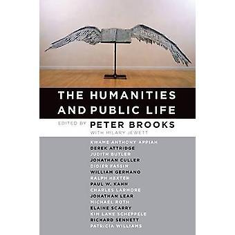 Die Geisteswissenschaften und öffentlichen Leben von Peter Brooks - Hilary Jewett - 9780