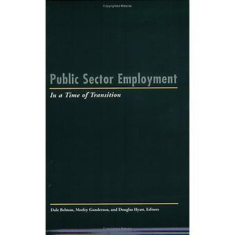 Publieke Sector werkgelegenheid in een tijd van overgang door Douglas Hyatt - D