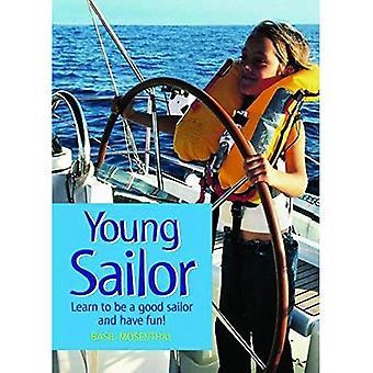 Jovem marinheiro: Como ser um bom marinheiro e divirta-se!