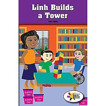 Linh a construit une tour (lecteurs de Rosen Real: tige et Collection de vapeur)